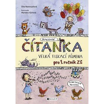 Čítanka Velká tiskací písmena: pro 1. ročník ZŠ (978-80-253-2863-7)