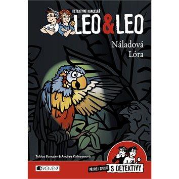 Detektivní kancelář Leo & Leo Náladová Lóra: Pátrej spolu s detektivy (978-80-253-2866-8)