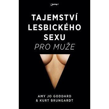 Tajemství lesbického sexu pro muže (978-80-7462-986-0)