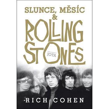 Slunce, Měsíc a Rolling Stones (978-80-7462-987-7)