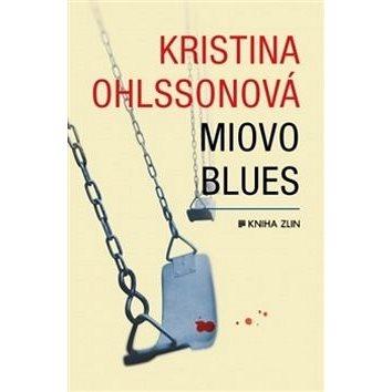 Miovo blues (978-80-7473-446-5)