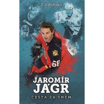 Jaromír Jágr Cesta za snem (978-80-7505-413-5)