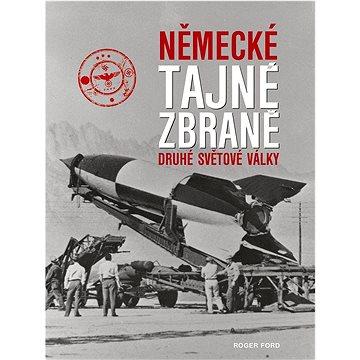 Německé tajné zbraně druhé světové války (978-80-7451-563-7)