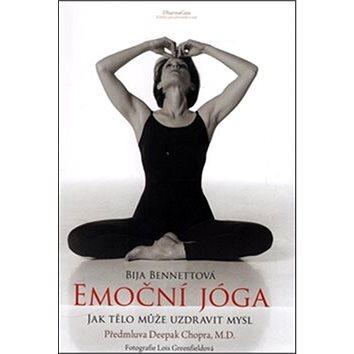 Emoční jóga: Jak tělo může uzdravit mysl (978-80-7436-052-7)