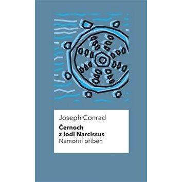 Černoch z lodi Narcissus Námořní příběh (978-80-7564-002-4)