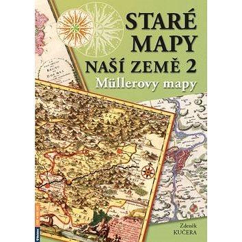 Staré mapy naší země 2: Müllerovy mapy (978-80-7346-206-2)