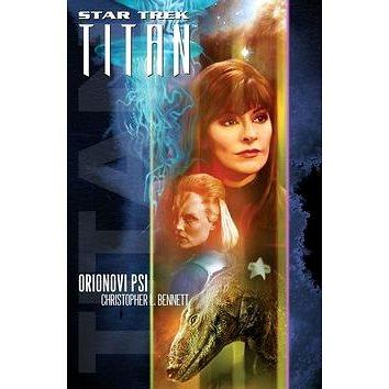 Star Trek Titan Orionovi psi (978-80-7193-404-2)