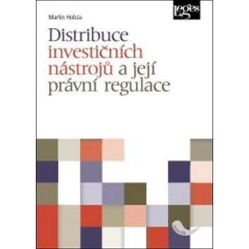 Distribuce investičních nástrojů a její právní regulace (978-80-7502-152-6)