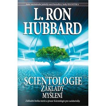 Scientologie Základy myšlení (9788776887421)