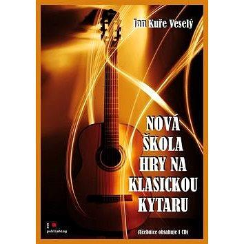 Nová škola hry na klasickou kytaru (9790900403605)