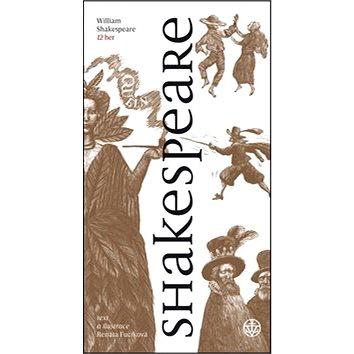 Shakespeare: William Shakespeare 12 her (978-80-7429-740-3)