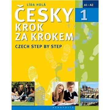 Česky krok za krokem 1: Czech Step by Step (978-80-7470-129-0)