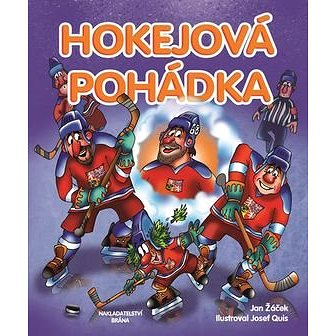 Hokejová pohádka (978-80-7243-899-0)