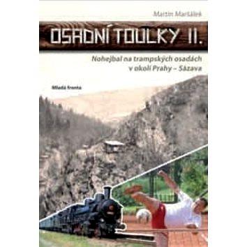 Osadní toulky II.: Nohejbal na trampských osadách v okolí Prahy – Sázava (978-80-204-4216-1)