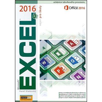 Excel 2016 nejen pro školy (978-80-7402-250-0)