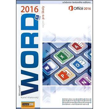 Word 2016 nejen pro školy (978-80-7402-249-4)