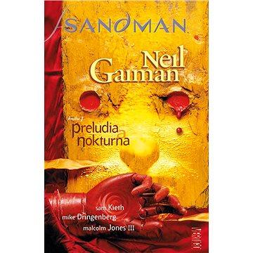 Sandman Preludia a nokturna (978-80-7449-392-8)