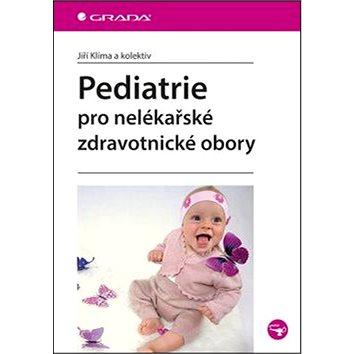 Pediatrie pro nelékařské zdravotnické obory (978-80-247-5014-9)