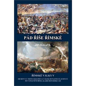 Pád říše římské: Římské války V (978-80-7497-165-5)