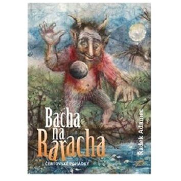Bacha na Raracha (978-80-906184-2-8)
