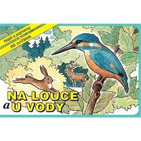 Na louce a u vody: Najdi a pojmenuj 66 zvířátek (978-80-906387-0-9)
