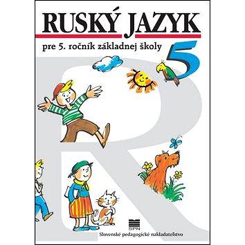 Ruský jazyk pre 5. ročník ZŠ (978-80-10-02997-6)