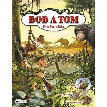 Bob a Tom: Expedice Afrika (978-80-253-2883-5)