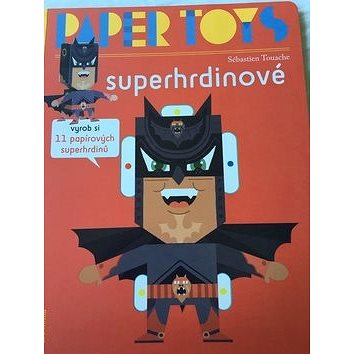 Paper Toys Superhrdinové (978-80-7292-343-4)