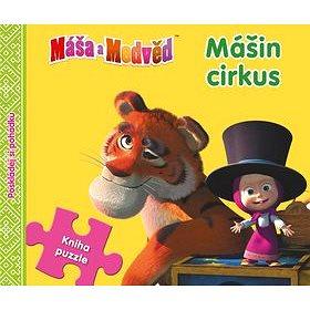 Máša a Medvěd Mášin cirkus: Kniha puzzle (978-80-252-3775-5)