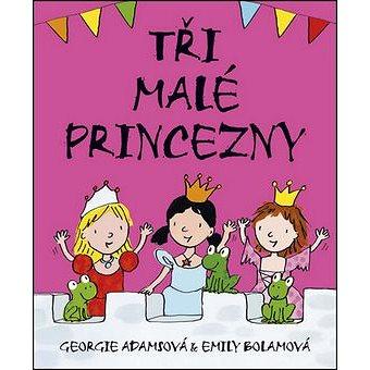 Tři malé princezny (978-80-7507-635-9)