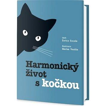 Harmonický život s kočkou (978-80-7390-436-4)