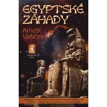 Egyptské záhady: Tajemství pyramid - Strážci nebes - Komora nesmrtelnosti - Strach z kříženců... (978-80-87730-42-3)