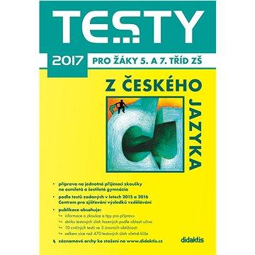 Testy 2017 z českého jazyka pro žáky 5. a 7. tříd ZŠ (978-80-7358-263-0)
