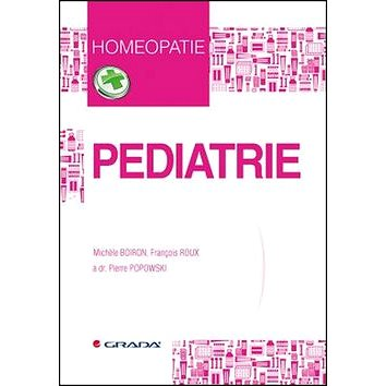 Pediatrie: Homeopatie (978-80-247-5741-4)