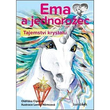 Ema a jednorožec Tajemství krystalu (978-80-271-0238-9)