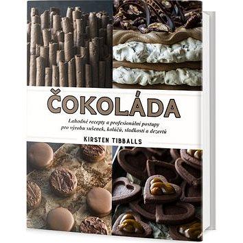 Čokoláda: Lahodné recepty a profesionální postupy pro výrobu sušenek, koláčů, sladkostí... (978-80-7390-498-2)