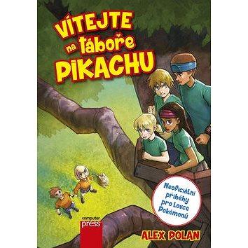 Vítejte na táboře Pikachu: Neoficiální příběhy pro lovce Pokémonů (978-80-251-4824-2)