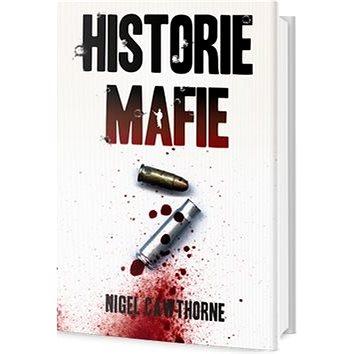 Historie mafie (978-80-7390-347-3)