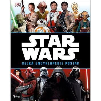 STAR WARS Velká encyklopedie postav (978-80-264-1033-1)