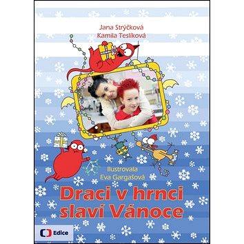Draci v hrnci slaví Vánoce (978-80-7448-060-7)
