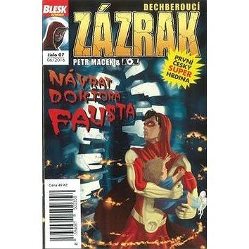Dechberoucí zázrak Návrat doktora Fausta: Blesk komiks 07 (8594067500358)