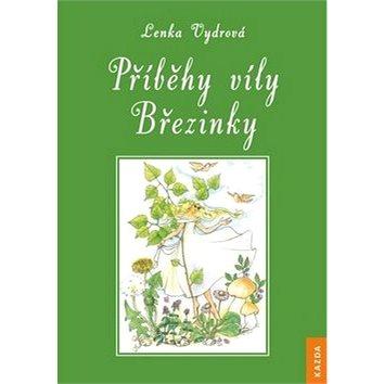 Příběhy víly Březinky (978-80-905788-4-5)