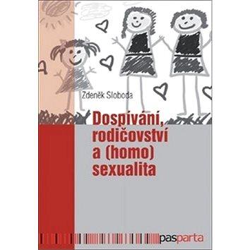 Dospívání rodičovství a (homo)sexualita (978-80-88163-09-1)