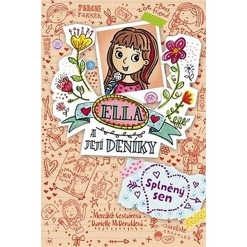 Ella a její deníky Splněný sen (978-80-7507-654-0)