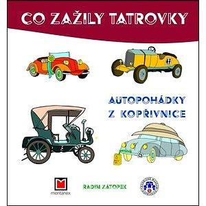 Co zažily tatrovky: Autopohádky z Kopřivnice (978-80-7225-426-2)