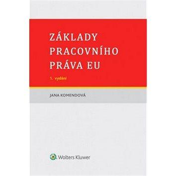 Základy pracovního práva EU (978-80-7552-286-3)