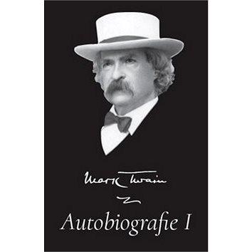 Mark Twain Autobiografie I (978-80-7511-265-1)