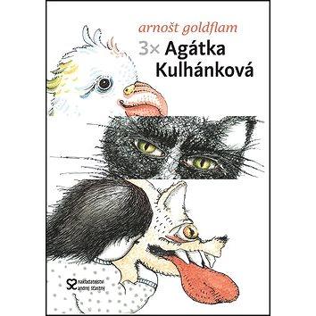 3x Agátka Kulhánková (978-80-86739-66-3)
