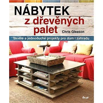 Nábytek z dřevěných palet (978-80-249-2929-3)