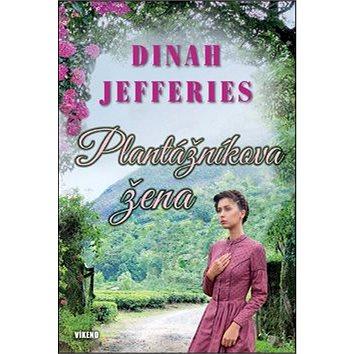 Plantážníkova žena (978-80-7433-162-6)